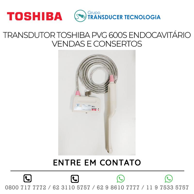 TRANSDUTOR TOSHIBA PVG 600S ENDOCAVITÁRIO VENDAS E CONSERTOS
